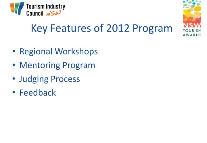 Key Features of 2012 Program