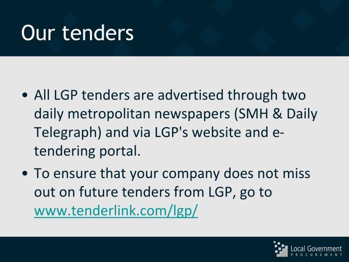 Our tenders