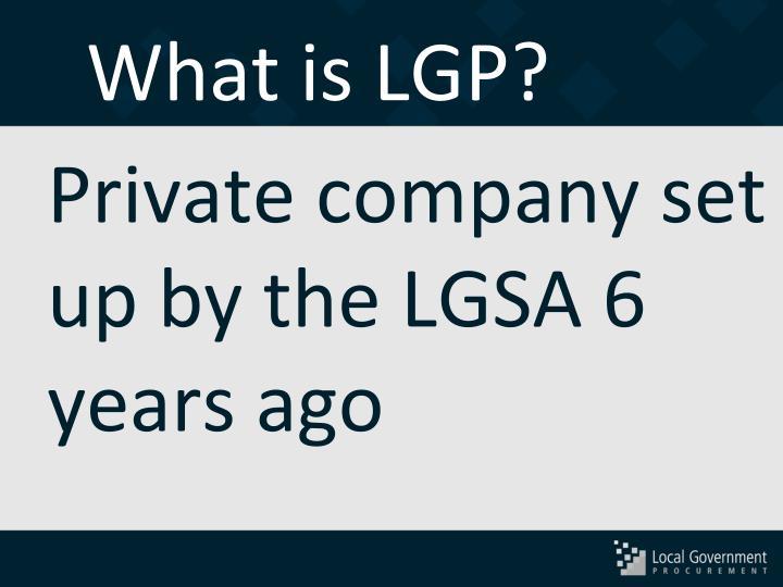 What is LGP?