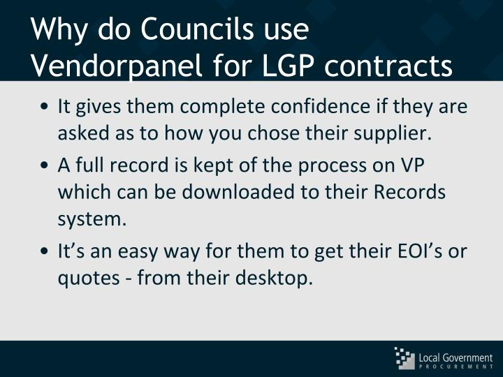 Why do Councils use Vendorpanel for LGP contracts