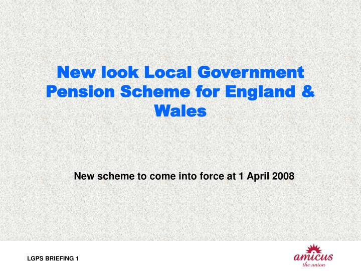 New look local government pension scheme for england wales