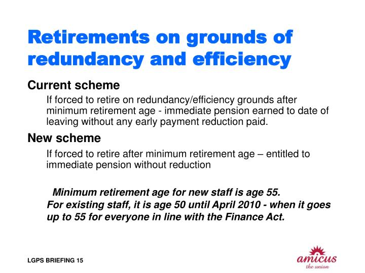 Retirements on grounds of redundancy and efficiency