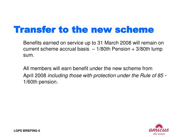 Transfer to the new scheme