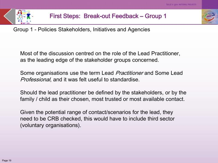 First Steps:  Break-out Feedback – Group 1