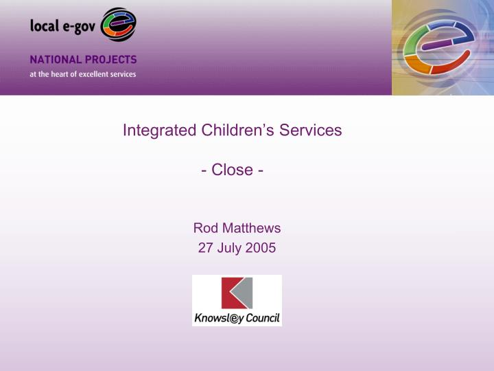 Integrated Children's Services