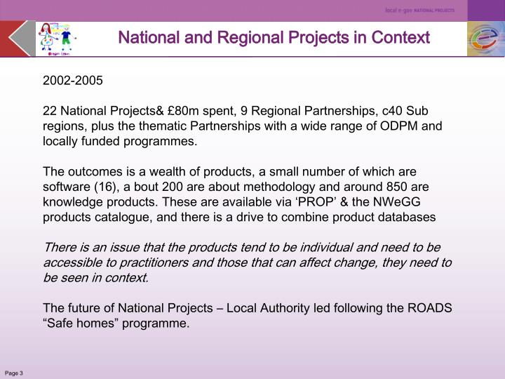 National and Regional Projects in Context