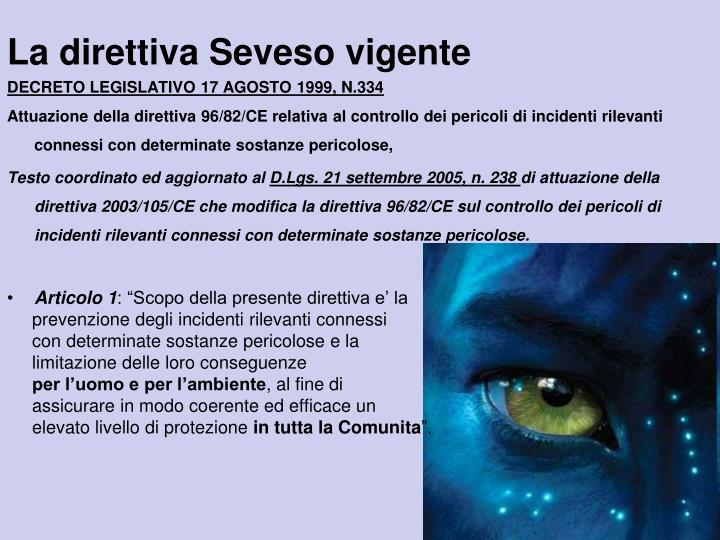 La direttiva Seveso vigente