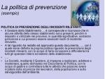 la politica di prevenzione esempio