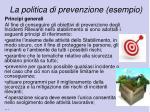 la politica di prevenzione esempio1