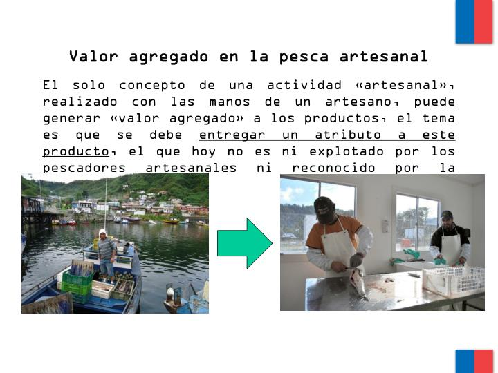Valor agregado en la pesca artesanal