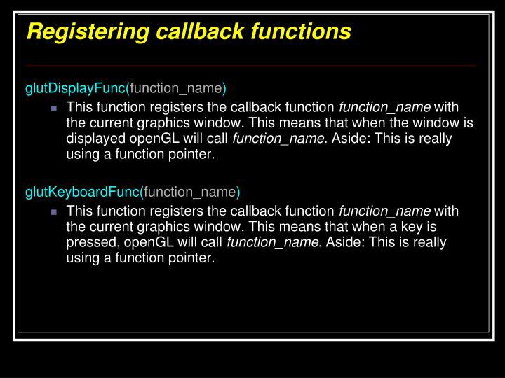 Registering callback functions