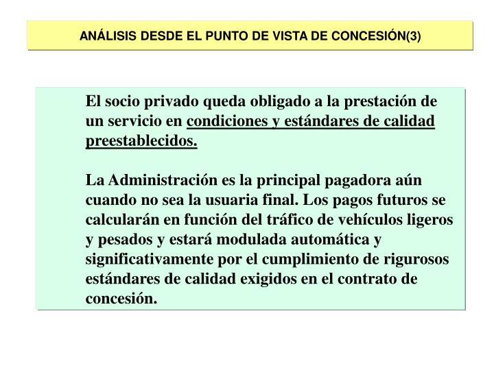ANÁLISIS DESDE EL PUNTO DE VISTA DE CONCESIÓN(3)