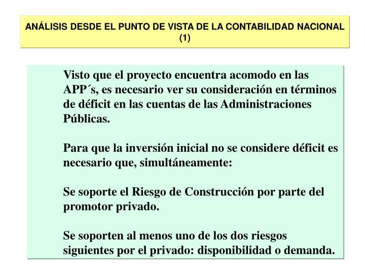 ANÁLISIS DESDE EL PUNTO DE VISTA DE LA CONTABILIDAD NACIONAL (1)