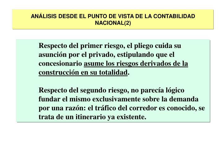 ANÁLISIS DESDE EL PUNTO DE VISTA DE LA CONTABILIDAD NACIONAL(2)