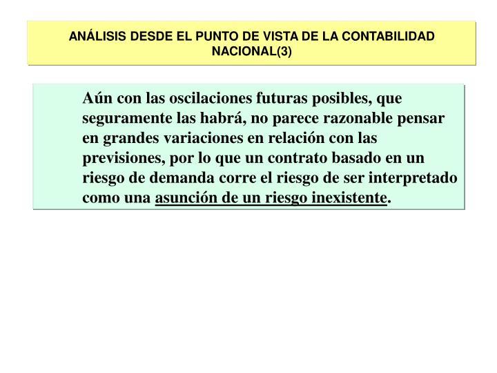 ANÁLISIS DESDE EL PUNTO DE VISTA DE LA CONTABILIDAD NACIONAL(3)