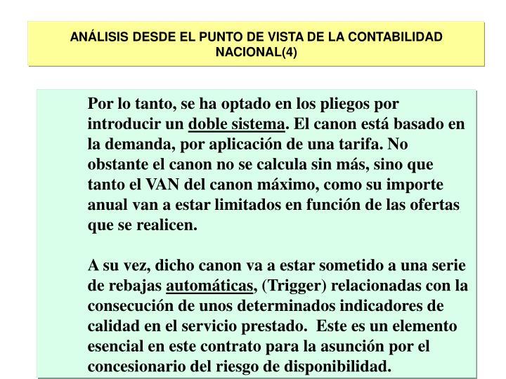 ANÁLISIS DESDE EL PUNTO DE VISTA DE LA CONTABILIDAD NACIONAL(4)
