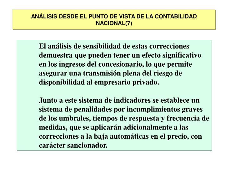 ANÁLISIS DESDE EL PUNTO DE VISTA DE LA CONTABILIDAD NACIONAL(7)