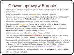 g wne uprawy w europie