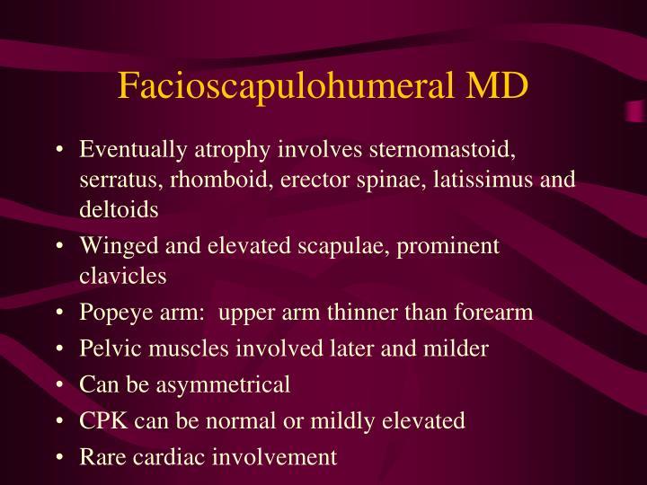 Facioscapulohumeral MD