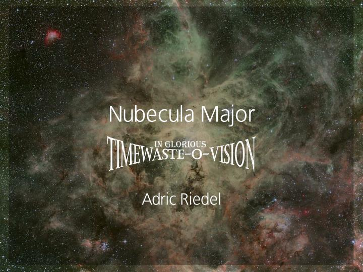 Nubecula major