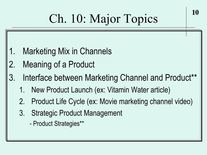 Ch 10 major topics