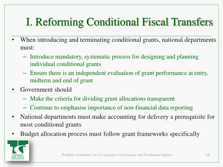 I. Reforming Conditional Fiscal Transfers