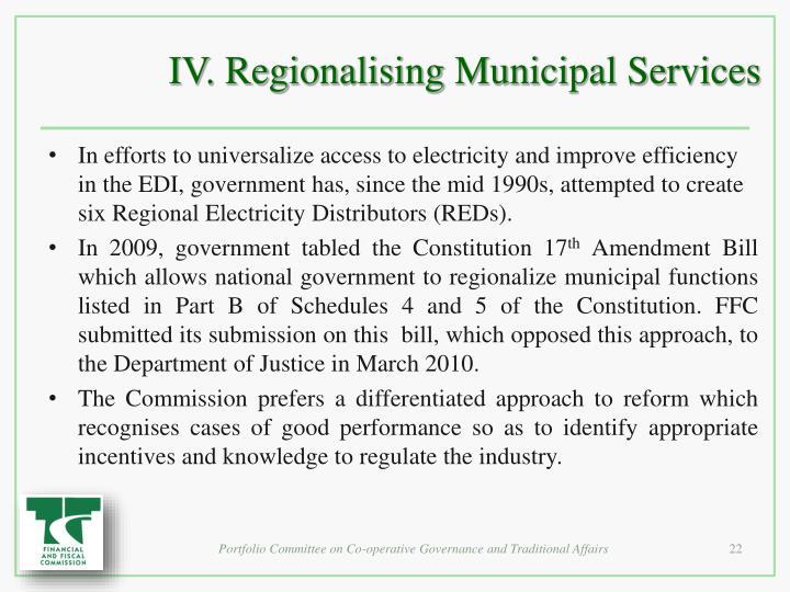 IV. Regionalising Municipal Services