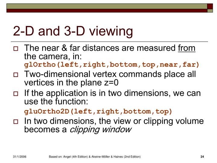 2-D and 3-D viewing