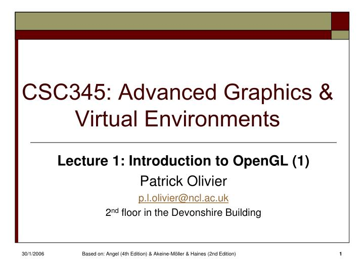 Csc345 advanced graphics virtual environments