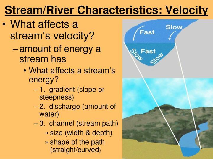 Stream/River Characteristics: Velocity