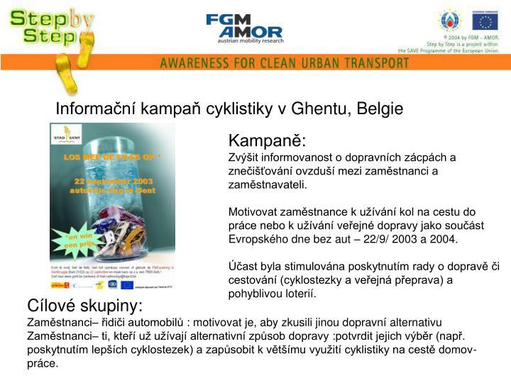 Informační kampaň cyklistiky v