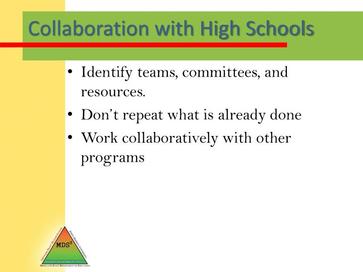 Collaboration with High Schools