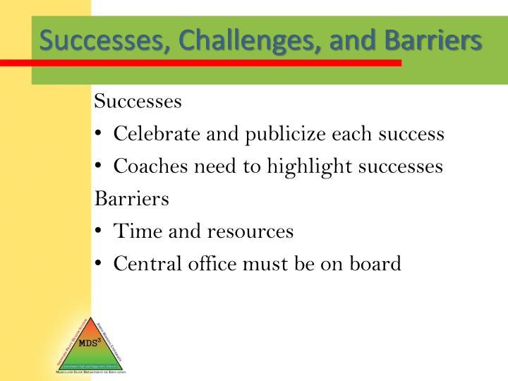 Successes, Challenges, and Barriers