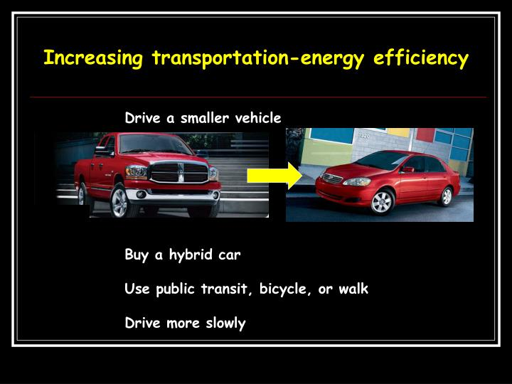 Increasing transportation-energy efficiency