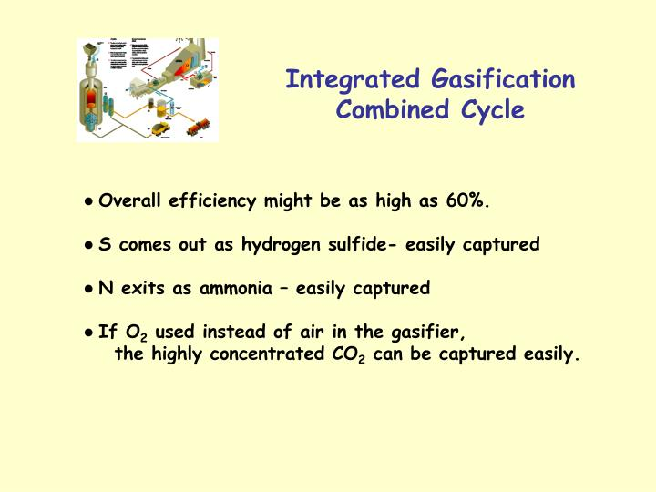 Integrated Gasification