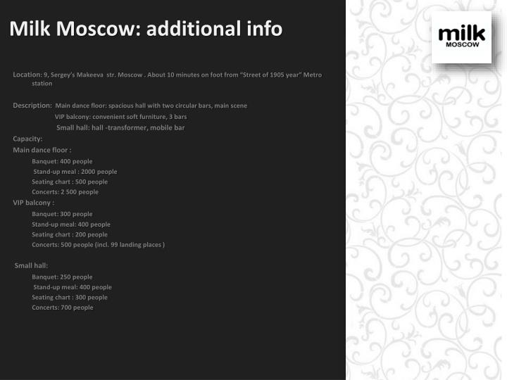 Milk moscow additional info