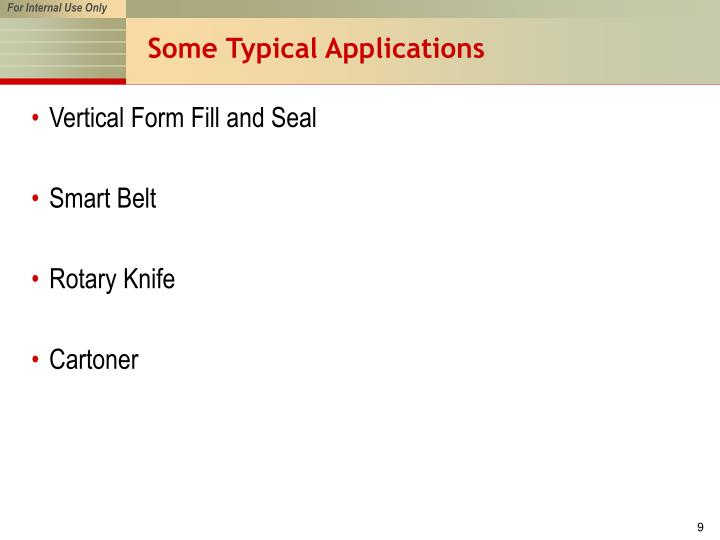 Some Typical Applications