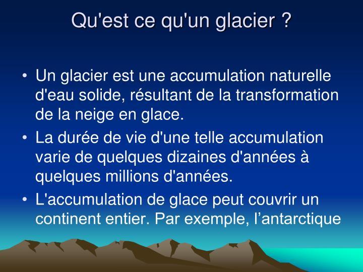 Ppt les glaciers powerpoint presentation id 4699545 for Qu est ce qu un bardage