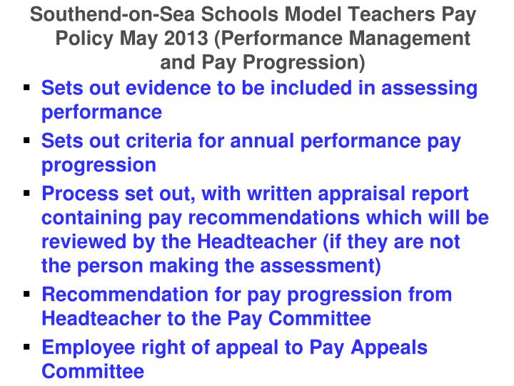 Southend-on-Sea Schools Model Teachers Pay Policy May 2013 (Performance Management and Pay Progression)