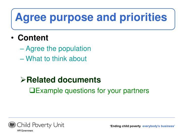 Agree purpose and priorities