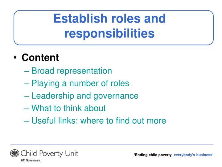 Establish roles and responsibilities