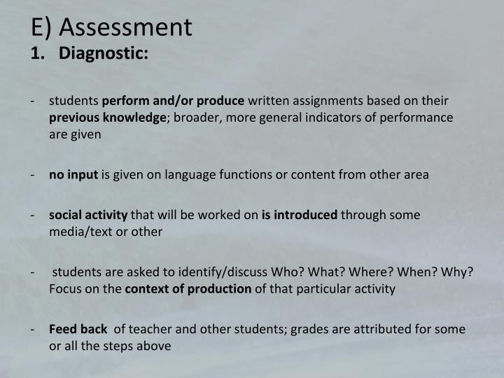 E) Assessment