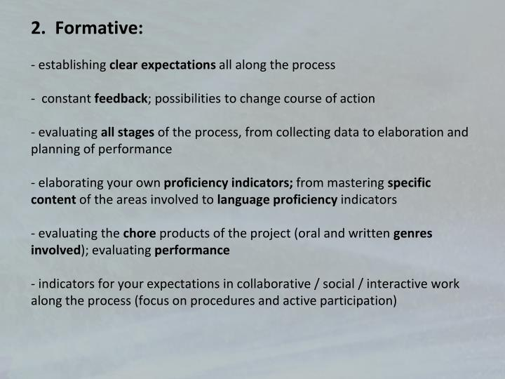 2.  Formative: