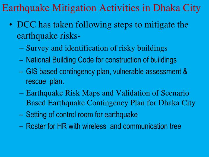 Earthquake Mitigation Activities in Dhaka City