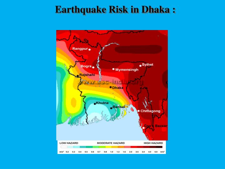 Earthquake Risk in Dhaka :