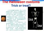 the halloween customs trick or treat