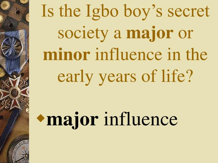 Is the Igbo boy's secret society a