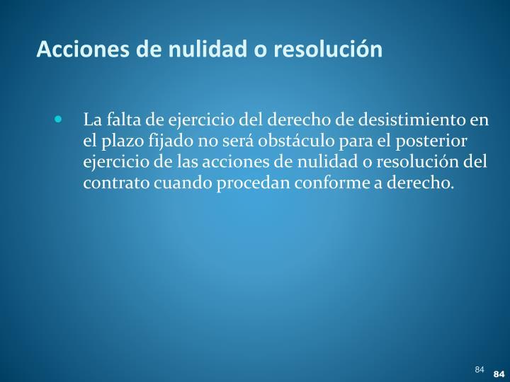 Acciones de nulidad o resolución