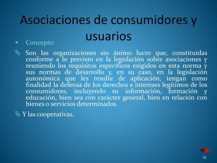 Asociaciones de consumidores y usuarios