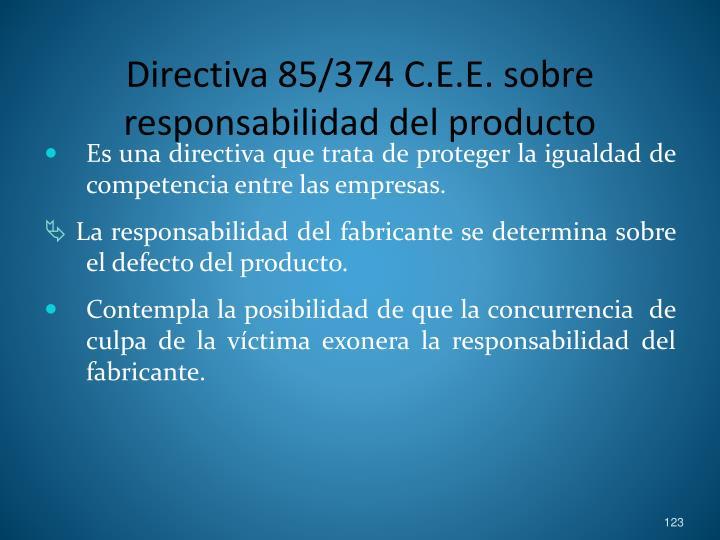 Directiva 85/374 C.E.E. sobre responsabilidad del producto